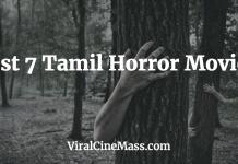 Best 7 Tamil Horror movies